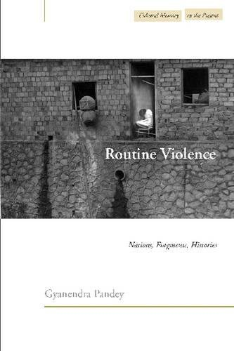 Routine Violence: Nations, Fragments, Histories (Cultural Memory in the Present) PDF
