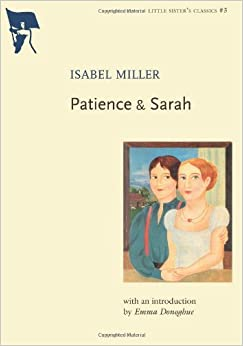 Book Patience & Sarah (Little Sister's Classics) by Isabel Miller (2005-09-01)