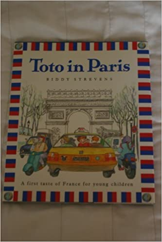 Toto In Paris (Toto's travels) by Biddy Strevens Romer (1991-11-14)