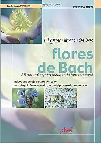 El Gran Libro de las Flores de Bach (Spanish Edition ...