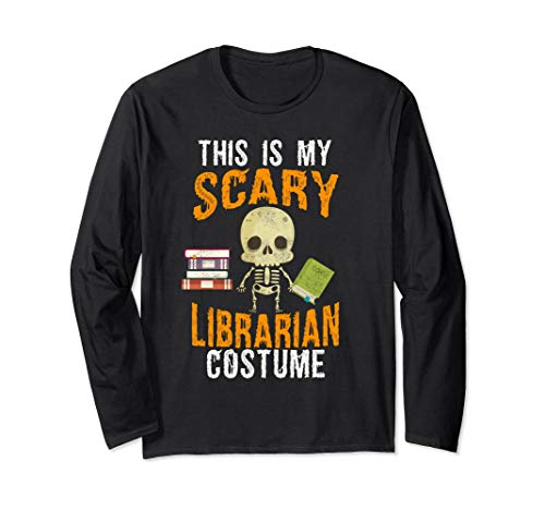 Funny Scary Librarian Costume Halloween Long-sleeve Tee for $<!--$27.99-->