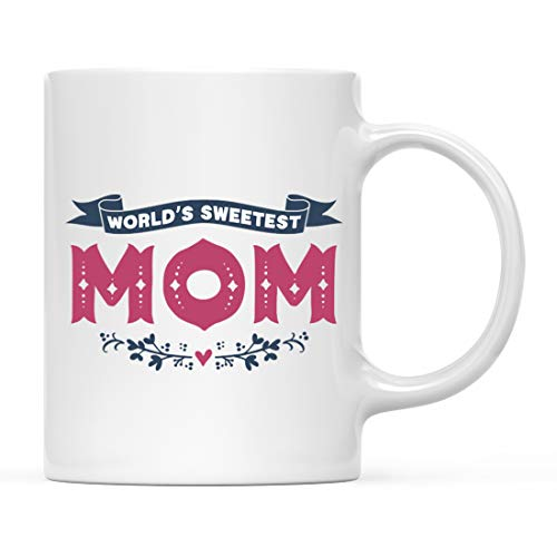 Andaz Press 11oz. Mother's Day Coffee Mug Gift, World's Sweetest Mom, 1-Pack, Birthday Christmas Gift Ideas for Mom, Grandma, Auntie