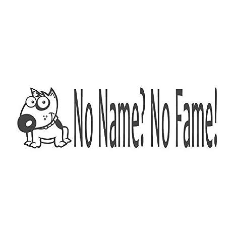 No Name? No Fame. Con imagen de Bulldog, sello sello de goma profesores (# 672609-k), estilo K AllYouCanStamp