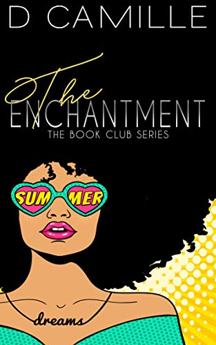 The Enchantment (The Book Club Series 2) ()
