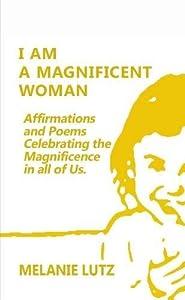 I am a Magnificent Woman