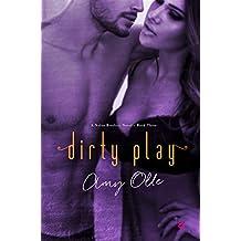 Dirty Play (A Nolan Brothers Series Novel Book 3)