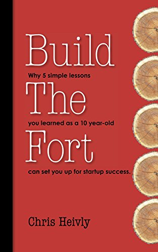 Amazon build the fort why 5 simple lessons you learned as a build the fort why 5 simple lessons you learned as a 10 year old fandeluxe Document