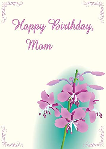 Image Unavailable Not Available For Color Fireweed Birthday Card Mom With Inside Message