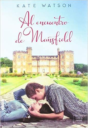 Descargar libro Al encuentro de mansfield PFD gratis