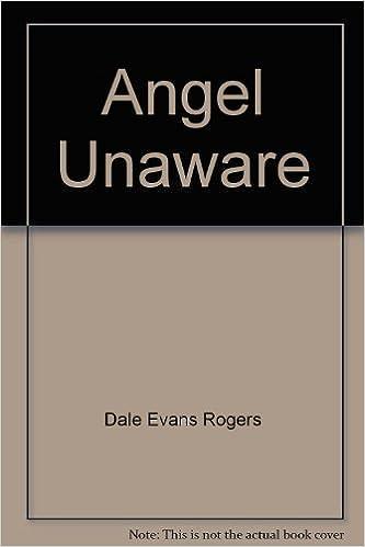 Angel Unaware Dale Evans Rogers Norman Vincent Peale