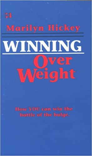 Winning Over Weight - Kindle edition by Marilyn Hickey