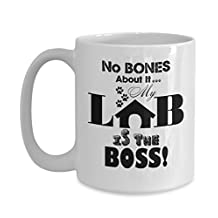 FUNNY LAB LOVER GIFT COFFEE MUG TEA CUP, Labrador Retriever Stuff Gifts for Dog Mom-Dad-Birthday-Christmas, Best Under $20 Presents, 2 Size Choices