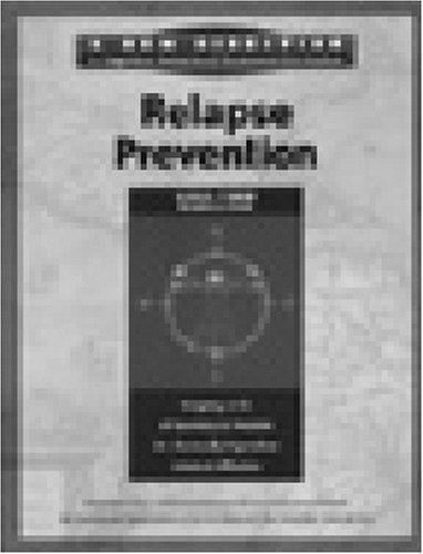 Relapse Prevention Long-term Workbook - Long Term Prevention