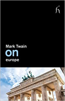 Book On Europe by Twain, Mark (2013)