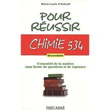 Pour réussir Chimie 534 - Secondaire: L'essentiel de la matière sous forme de questions et de réponses