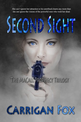 Second Sight (The MaCall Prophecy Trilogy Book 2)