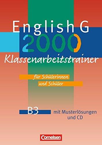 English G 2000 - Ausgabe B: Band 3: 7. Schuljahr - Klassenarbeitstrainer mit Lösungen und CD