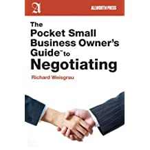 The Pocket Small Business Owner's Guide to Negotiating (Pocket Small Business Owner's Guides)