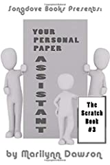Your Personal Paper Assistant: Scratchbook #3 Paperback