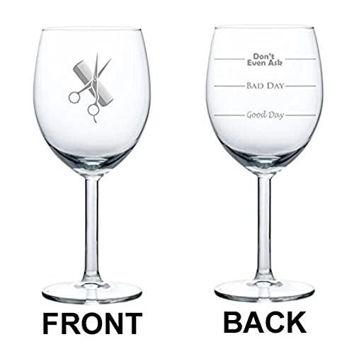 10 Oz Wine Glass Funny Two Sided Good Day Bad Day Donu0027t Even Ask  Hairdresser Stylist Scissors Comb