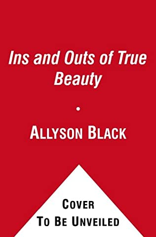 book cover of The Ins and Outs of True Beauty
