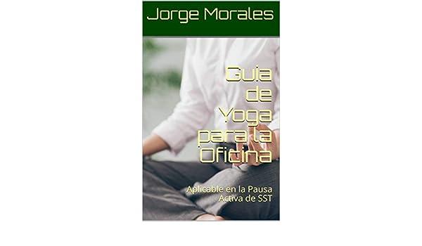 Amazon.com: Guia de Yoga para la Oficina: Aplicable en la ...