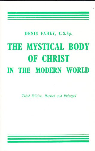 Christ in the Modern World (Mystical Body)