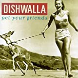 Pet Your Friends by Dishwalla (1995) Audio CD