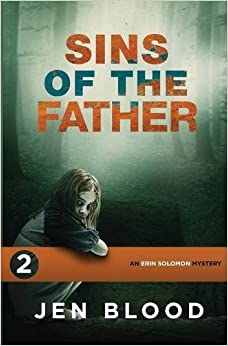 Sins of the Father: Volume 2 (The Erin Solomon Mysteries)