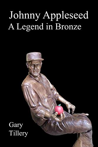 Johnny Appleseed: A Legend in Bronze