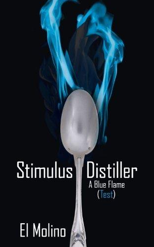 Stimulus Distiller: A Blue Flame (Test) by El Molino (2010-09-10)