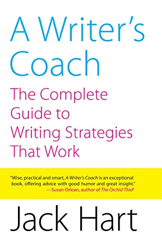 Writing Coach - A Writer's Coach: The Complete Guide to Writing Strategies That Work