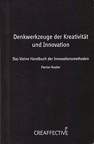 denkwerkzeuge-der-kreativitt-und-innovation-das-kleine-handbuch-der-innovationsmethoden