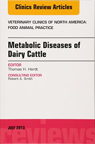 Metabolic Diseases of Dairy Cattle (Veterinary clinics of North America) by Brand: Elsevier