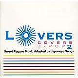 LOVERS COVERS J-POP2