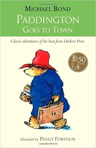 Paddington Goes To Town by Bond, Michael (2008)