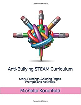 Anti-Bullying STEAM Curriculum: Story, Paintings ,Coloring ...