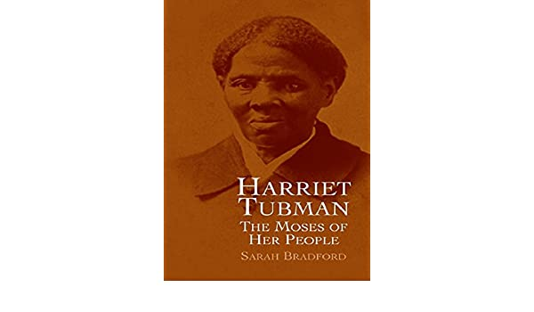 Harriet Tubman: The Moses of Her People (African American) (English Edition) eBook: Sarah Bradford: Amazon.es: Tienda Kindle