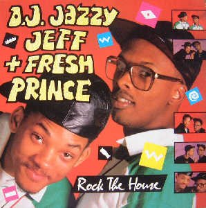 d j jazzy jeff the fresh prince rock the house. Black Bedroom Furniture Sets. Home Design Ideas