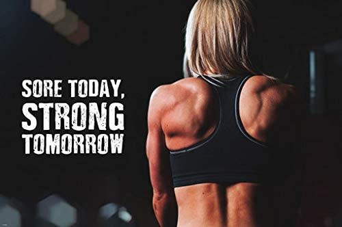 Amazon Com Sore Today Strong Tomorrow Women Fitness Motivation Inspiration Poster 24x36 Gym Fitness Health Well Being Beauty Posters Prints