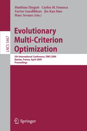 Evolutionary Multi-Criterion Optimization: 5th International Conference, EMO 2009, Nantes, France, April 7-10, 2009, Pro
