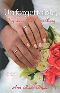 Unforgettable, My Love Has Come Along(Paperback) - 2012 Edition