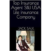 Top Insurance Agent SBLI USA Life Insurance Company