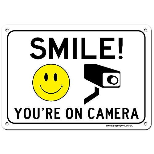 "Smile You're On Camera Sign, Indoor/Outdoor UV Protected Laminated Rust-Proof and Fade-Resistant .040 Aluminum, Video Surveillance Signs, 7"" x 10"", Made in USA - by My Sign Center from My Sign Center"
