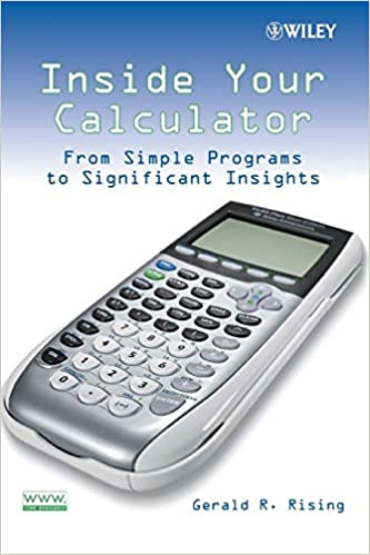 Inside Your Calculator: Gerald Rising: 9780470114018: Amazon com: Books