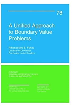 A Unified Approach to Boundary Value Problems (CBMS-NSF Regional Conference Series in Applied Mathematics)