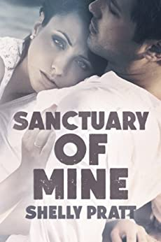 Sanctuary Of Mine by [Pratt, Shelly]