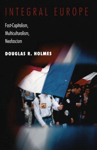 Integral Europe - Fast Capitalism, Multiculturalism, Neofascism