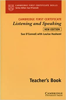 Cambridge First Certificate Listening and Speaking Teacher's book (Cambridge First Certificate Skills)