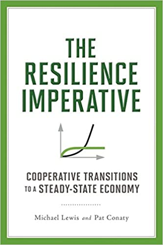 The Resilience Imperative: Cooperative Transitions to a Steady-state
